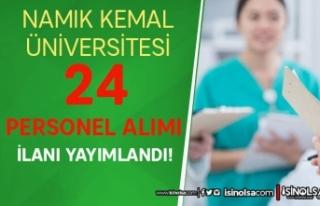 Namık Kemal Üniversitesi 24 Ön Lisans Mezunu Personel...