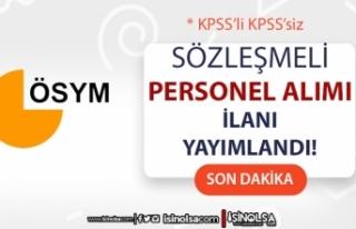 ÖSYM KPSS'li KPSS'siz Sözleşmeli Personel...