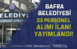 Samsun Bafra Belediyesi 23 İşçi Personel Alımı...