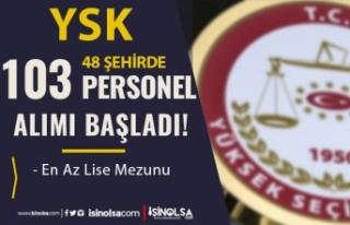 YSK Merkez ve Taşra Teşkilatı 103 Kamu Personeli...