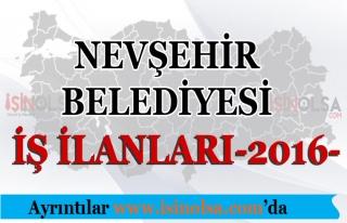 Nevşehir Belediyesi İş İlanları 2016