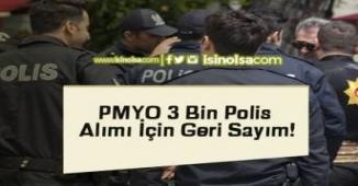 PMYO 3 Bin Polis Alımı İçin Geri Sayım! (Lise Mezunları)