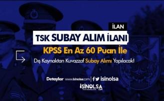 TSK 60 KPSS Puanı İle 2020 Yılı Subay Alım İlanı Yayımlandı! KKK, HKK, DKK
