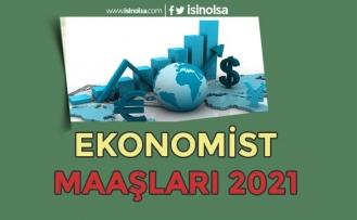İktisatçı - Ekonomist Maaşları 2021