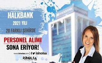Halkbank 2021 Yılı Banko Hizmetleri Asistanı Alımı Sonuçları? Sınav Konuları Nedir?