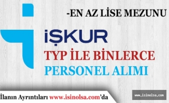 İŞKUR Toplum Yararına Programı TYP Kapsamında Binlerce Personel Alacak!