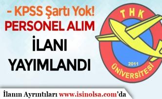 Türk Hava Kurumu Üniversitesinden Personel Alım İlanı Yayımlandı