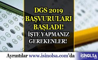 DGS 2019 Başvuruları Başladı: Yapmanız Gerekenler