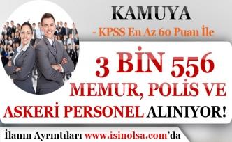 KPSS En Az 60 Puan İle 3 Bin 556 Memur, Polis ve Askeri Personel Alımları 2019