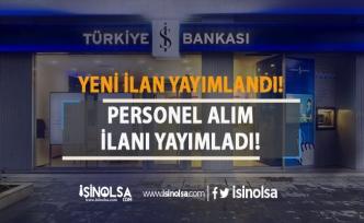 İş Bankası Yeni Personel Alım İlanı Yayımladı! Uzman Yardımcısı Alımı 2019