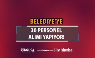 İzmir Ödemiş Belediyesi 30 İşçi Alıyor