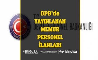 DPB'de Yayınlanan KPSS'li KPSS'siz Memur Personel Alımı İlanları!