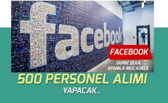 Facebook Yapay Zeka ile Spamla Mücadele İçin 500 Personel Alımı Yapacak!