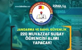 jandarma ve Sahil Güvenlik 220 Muvazzaf Subay Öğrencisi Alımı Ön Başvurular