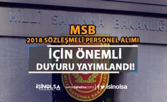 MSB 2018 Sözleşmeli Personel Alımı İçin Duyurusu Yayımlandı! Bazı Kadrolar Kapatıldı!