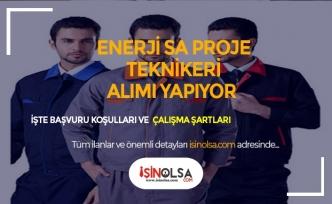 EnerjiSA Proje Teknikeri Alıyor! Şartlar ve Başvurular
