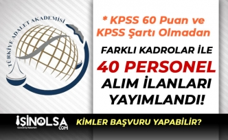 Türkiye Adalet Akademisi ( TAA ) KPSS 60 ve KPSS'siz Perosnel Alım İlanı Yayımlandı!