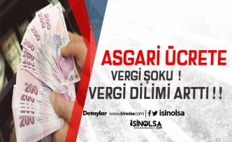 Asgari Ücrette Vergi Şoku! Dilim Arttı Tutar Azaldı