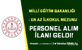 Milii Eğitim Bakanlığı ve Öğretmen Evlerine Memur Personel Alımı İlanı Geldi