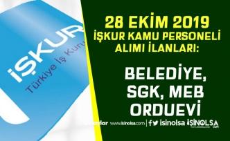 İŞKUR 28 Ekim Kamu Personeli Alımları: SGK, Belediye, MEB ve Orduevi