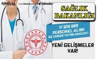 Sağlık Bakanlığı 17 bin 689 Personel Alımına Başlıyor! Kadro Dağılımı?