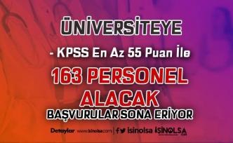 KPSS 55 Puan İle Üniversiteye 163 Sağlık Personeli Alımı Başvurusu Bitiyor