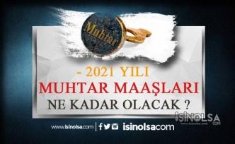 2021 Muhtar Maaşları Ne Kadar Olacak?