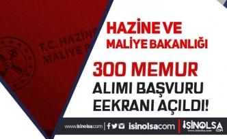 Maliye Bakanlığı 76 Şehirde 300 Memur Alımı Başvuru Ekranı Açıldı!