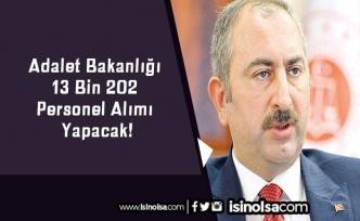 Adalet Bakanlığı 13 Bin 202 Personel Alımı Yapacak!