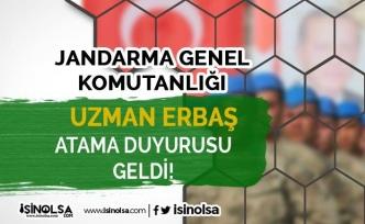 Jandarma Genel Komutanlığı 23 Şubat uzman Erbaş Alımı Atama Duyurusu Geldi!