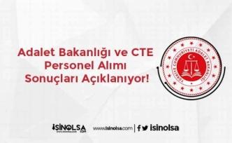 Adalet Bakanlığı ve CTE Personel Alımı Sonuçları Açıklanıyor!