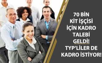 KİT'lerde Çalışan Taşeron İşçilere Kadro Talebi Geldi! TYP Çalışanları da Kadro İstiyor!