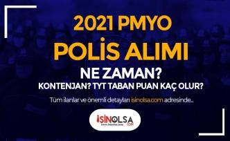 2021 Yılı PMYO Polis Alımı Geliyor Mu? Kontenjan, TYT Taban Puan Kaç Olur?