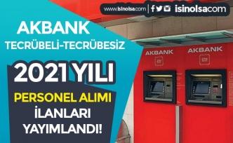 Akbank 2021 Yılı Personel Alımı İş İlanları! Tecrübeli Tecrübesiz