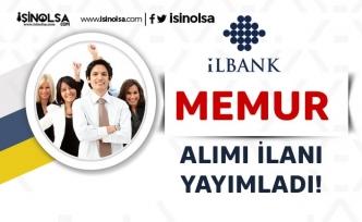 İller Bankası KPSS Puanı İle Memur Alımı İçin Yeni İlan Yayımladı!