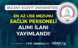 Bülent Ecevit Üniversitesi En Az Lise Mezunu 36 Sağlık Personeli Alımı İlanı