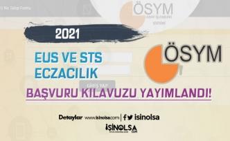 ÖSYM 2021 EUS ve 2021-STS Eczacılık Başvuru Kılavuzu Yayımlandı!