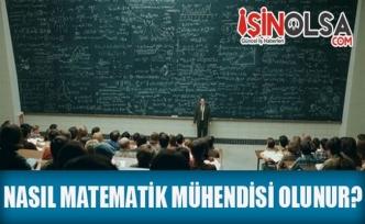 Nasıl Matematik Mühendisi Olunur?