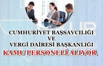 Cumhuriyet Başsavcılığı ve Vergi Dairesi Başkanlığı Kamu Personeli Alımı Başladı!