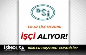 Devlet Su İşleri ( DSİ )  Bursa'da İşçi Alımı Yapıyor! En Az Lise Mezunu