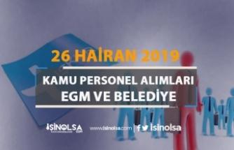 İŞKUR 26 Haziran Kamu Personel Alımı İlanları: EGM ve Belediye