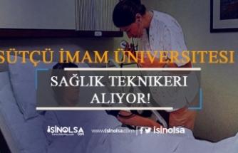 Kahramanmaraş Sütçü İmam Üniversitesi Sağlık Teknikeri Alıyor