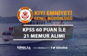 Kıyı Emniyeti Genel Müdürlüğü 60 KPSS Puanı İle 21 Memur Alımı Yapıyor!