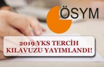 ÖSYM 2019 YKS Tercihleri En Geç 01 Temmuz Kadar Yapılacak! İşte Kılavuz