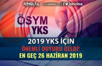 ÖSYM'den 2019 YKS ye Giren Adaylara Önemli Duyuru! YKS Kılavuzu