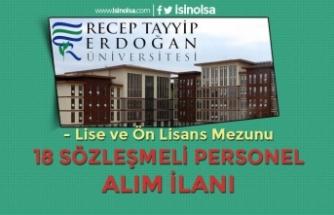 Recep Tayyip Erdoğan Üniversitesi 18 Sözleşmeli Personel Alımı! Lise ve Ön Lisans