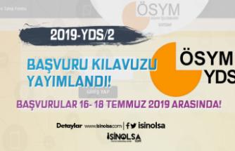 2019 YDS/2 Başvuruları Başladı! İşte Başvuru Kılavuz