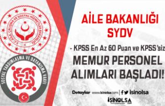 Aile Bakanlığı SYDV Memur Personel Alımları Başladı! KPSS 60 - KPSS'siz