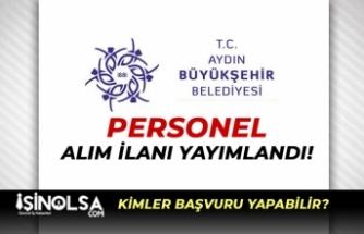 Aydın Büyükşehir Belediyesi Personel Alım İlanı Yayımladı