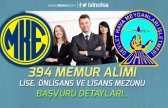 DHM, MKEK KPSS Tercihleri ile Lise, Önlisans ve Lisans 394 Memur Alımı!